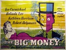 The Big Money - British Movie Poster (xs thumbnail)