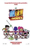 Teen Titans Go! To the Movies - Dutch Movie Poster (xs thumbnail)