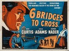 Six Bridges to Cross - British Movie Poster (xs thumbnail)