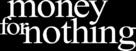 Money for Nothing - Logo (xs thumbnail)