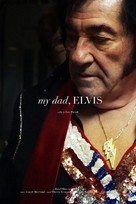 My dad, Elvis - Canadian Movie Poster (xs thumbnail)