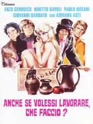 Anche se volessi lavorare, che faccio? - Italian Movie Cover (xs thumbnail)
