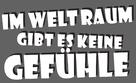 I rymden finns inga känslor - German Logo (xs thumbnail)