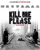 Kill Me Please - French Movie Poster (xs thumbnail)