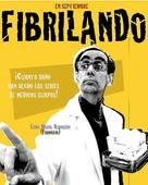 """Fibrilando"" - Spanish Movie Poster (xs thumbnail)"