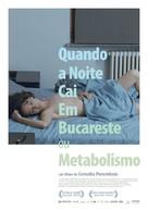 Când se lasa seara peste Bucuresti sau metabolism - Portuguese Movie Poster (xs thumbnail)