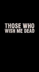 Those Who Wish Me Dead - Logo (xs thumbnail)