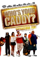 Who's Your Caddy? - poster (xs thumbnail)