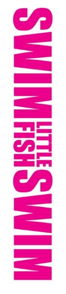 Swim Little Fish Swim - French Logo (xs thumbnail)