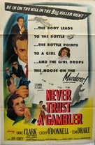 Never Trust a Gambler - Movie Poster (xs thumbnail)