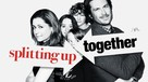 """Splitting Up Together"" - Movie Poster (xs thumbnail)"