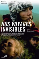 Nos voyages invisibles - IMDb - French Movie Poster (xs thumbnail)