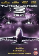 Turbulence 3: Heavy Metal - British Movie Cover (xs thumbnail)