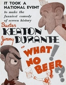 What! No Beer? - poster (xs thumbnail)