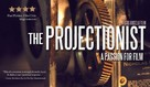 The Projectionist: A Passion for Film - Movie Poster (xs thumbnail)
