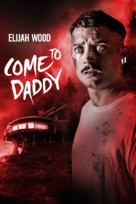 Come to Daddy - Movie Cover (xs thumbnail)