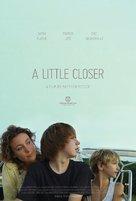 A Little Closer - Movie Poster (xs thumbnail)