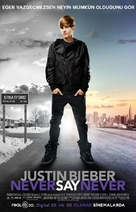Justin Bieber: Never Say Never - Turkish Movie Poster (xs thumbnail)
