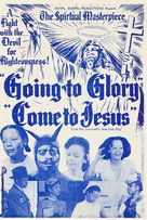 Going to Glory... Come to Jesus - poster (xs thumbnail)