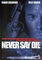 Never Say Die - Dutch DVD cover (xs thumbnail)