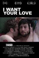 I Want Your Love - Movie Poster (xs thumbnail)