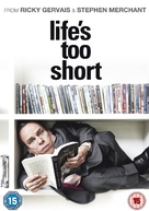 """Life's Too Short"" - British DVD cover (xs thumbnail)"