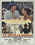Te solte la rienda - Mexican Movie Poster (xs thumbnail)