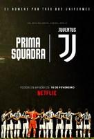 """First Team: Juventus"" - Brazilian Movie Poster (xs thumbnail)"