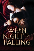 When Night Is Falling - Movie Cover (xs thumbnail)