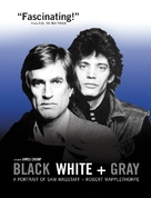 Black White + Gray: A Portrait of Sam Wagstaff and Robert Mapplethorpe - Movie Cover (xs thumbnail)