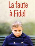 Faute à Fidel, La - French poster (xs thumbnail)