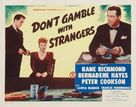 Don't Gamble with Strangers - Movie Poster (xs thumbnail)