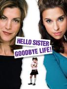 Hello Sister, Goodbye Life - DVD movie cover (xs thumbnail)