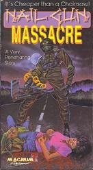 The Nail Gun Massacre - VHS movie cover (xs thumbnail)