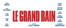 Le grand bain - French Logo (xs thumbnail)
