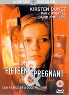 Fifteen and Pregnant - British Movie Cover (xs thumbnail)