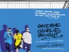 Goodbye Charlie Bright - British Movie Poster (xs thumbnail)
