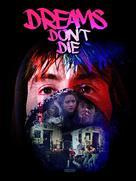 Dreams Don't Die - Movie Poster (xs thumbnail)