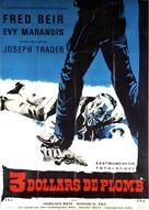 Tres dólares de plomo - French Movie Poster (xs thumbnail)