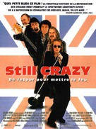 Still Crazy - French Movie Poster (xs thumbnail)