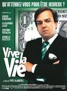 Vive la vie - French poster (xs thumbnail)
