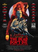 The Dead Don't Die - French Movie Poster (xs thumbnail)