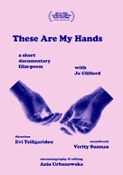 These Are My Hands - Movie Poster (xs thumbnail)