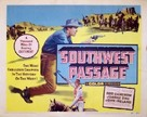 Southwest Passage - Movie Poster (xs thumbnail)