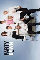 """""""Party Down"""" - Movie Poster (xs thumbnail)"""