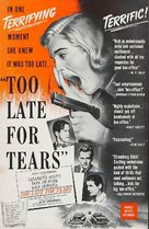 Too Late for Tears - poster (xs thumbnail)