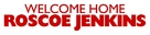 Welcome Home Roscoe Jenkins - Logo (xs thumbnail)
