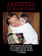 Abducted in Plain Sight - Movie Poster (xs thumbnail)