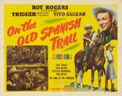 On the Old Spanish Trail - Movie Poster (xs thumbnail)