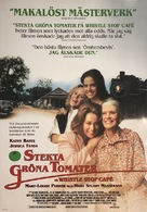 Fried Green Tomatoes - Swedish Movie Poster (xs thumbnail)
